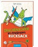 Drachenalarm in meinem Rucksack / Drachenalarm Bd.2