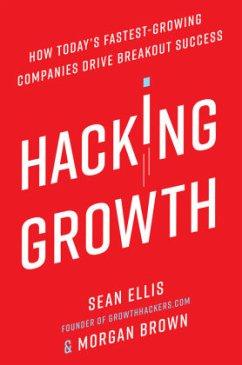 Hacking Growth - Ellis, Sean; Brown, Morgan