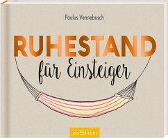 Ruhestand für Einsteiger - Vennebusch, Paulus