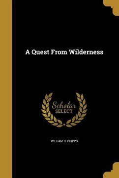QUEST FROM WILDERNESS