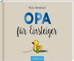 Opa für Einsteiger - Vennebusch, Paulus