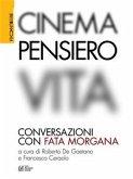 Cinema, Pensiero, Vita. Conversazioni con fata morgana (eBook, ePUB)