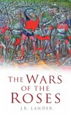 The Wars of the Roses (eBook, ePUB)