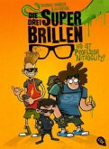 Wo ist Professor Nitroglitz? / Die drei Superbrillen Bd.1 (Mängelexemplar)