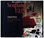 Die größten Fälle von Scottland Yard - Yellow Press, 1 Audio-CD