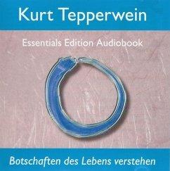 Botschaften des Lebens verstehen, Audio-CD - Tepperwein, Kurt