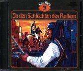 Karl May Klassiker - In den Schluchten des Balkan, 1 Audio-CD