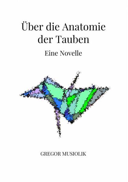 Über die Anatomie der Tauben (eBook, ePUB) von Gregor Musiolik ...