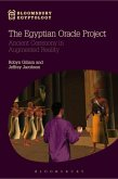 The Egyptian Oracle Project: Ancient Ceremony in Augmented Reality