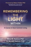 Remembering the Light Within