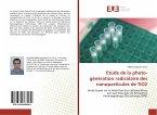 Etude de la photo-génération radicalaire des nanoparticules de TiO2