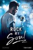 Rock my Soul (eBook, ePUB)