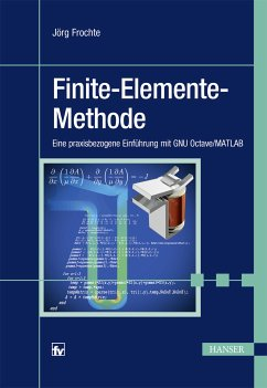 Finite-Elemente-Methode (eBook, PDF) - Frochte, Jörg
