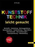 Kunststofftechnik leicht gemacht (eBook, PDF)