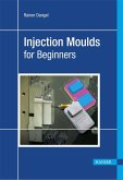 Injection Moulds for Beginners (eBook, PDF)