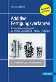 Additive Fertigungsverfahren (eBook, PDF)