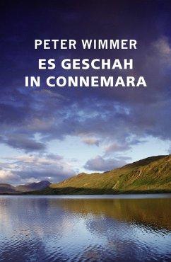 ES GESCHAH IN CONNEMARA (eBook, ePUB) - Wimmer, Peter