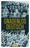 Gnadenlos Deutsch