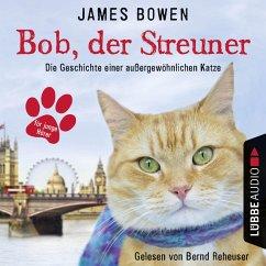 Bob, der Streuner Bd.1 (MP3-Download) - Bowen, James