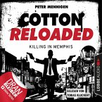 Jerry Cotton, Cotton Reloaded, Folge 49: Killing in Memphis (MP3-Download)