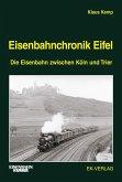 Eisenbahnchronik Eifel Bd. 1