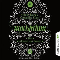 Der Schlüssel aus Bronze / Magisterium Bd.3 (MP3-Download) - Clare, Cassandra; Black, Holly
