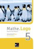 Mathe.Logo Bayern Arbeitsheft Plus 5