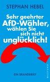 Sehr geehrter AfD-Wähler, wählen Sie sich nicht unglücklich! (eBook, ePUB)