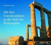 Mit den Vorsokratikern in die Welt der Philosophie, Audio-CD