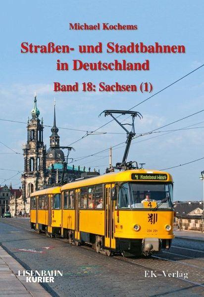 Straßen- und Stadtbahnen in Deutschland 18 - Höltge, Dieter