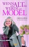 Wenn ich alt bin, werde ich Model (Mängelexemplar)