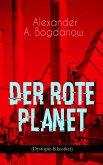 Der rote Planet (Dystopie-Klassiker) (eBook, ePUB)