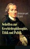 Schriften zur Geschichtsphilosophie, Ethik und Politik (eBook, ePUB)