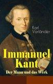 Immanuel Kant - Der Mann und das Werk (eBook, ePUB)