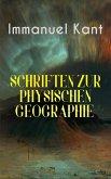 Immanuel Kant: Schriften Zur physischen Geographie (eBook, ePUB)