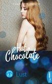 Lust / Hot Chocolate Bd.2.3 (eBook, ePUB)