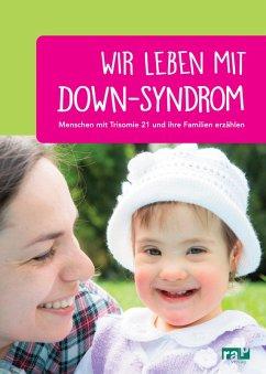Wir leben mit Down-Syndrom (eBook, PDF)