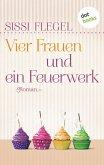 Vier Frauen und ein Feuerwerk (eBook, ePUB)