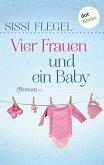 Vier Frauen und ein Baby (eBook, ePUB)