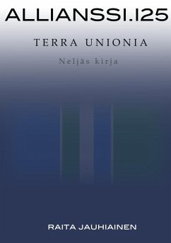 Allianssi.125: Terra Unionia (eBook, ePUB)
