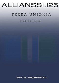 Allianssi.125: Terra Unionia (eBook, ePUB)