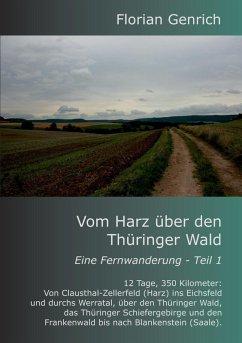 Vom Harz über den Thüringer Wald (eBook, ePUB)