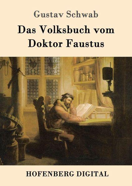 Das Volksbuch vom Doktor Faustus (eBook, ePUB) - Schwab, Gustav
