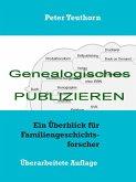 Genealogisches Publizieren (eBook, ePUB)