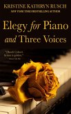 Elegy for Piano and Three Voices (eBook, ePUB)