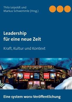 Leadership für eine neue Zeit (eBook, ePUB)