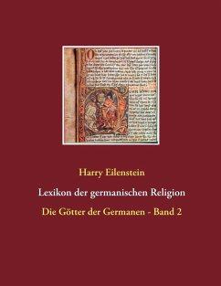 Lexikon der germanischen Religion (eBook, ePUB)