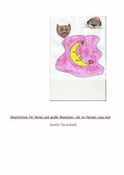 Geschichten für kleine und große Menschen, die im Herzen jung sind (eBook, ePUB)