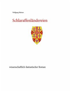 Schlaraffenländereien (eBook, ePUB)