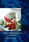 Low Carb vegetarisch & schnell (eBook, ePUB)